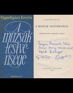 A múzsák testvérisége (dedikált) - Gyertyán Ervin