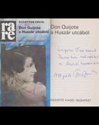 Don Quijote a Huszár utcából (dedikált) - Gyertyán Ervin