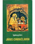 János evangéliuma - Gyökössy Endre