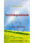 Szeretetkapcsolataink - Gyökössy Endre