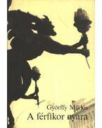 A férfikor nyara - Györffy Miklós