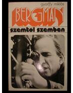 Ingmar Bergman - Györffy Miklós