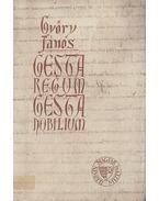 Gesta Regum - Gesta Nobilium - Győry János