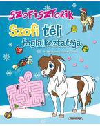 Szofisztorik - Szofi téli foglalkoztatója - Gyükér Zsófia