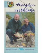 Horgászzsebkönyv (dedikált) - Gyulai Ferenc, Zákonyi Botond