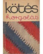 Kötés-horgolás 1969 - Gyulai Irén, Géczy Lajosné, Katona Gyuláné, Róth Gyuláné, Soltész Nagy Anna