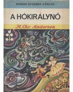 A hókirálynő - H.C. Andersen