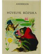 Hüvelyk Rózsika - H.C. Andersen