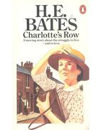Charlotte's Row - H. E. Bates