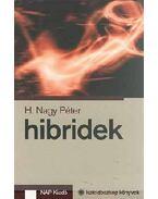 Hibridek - H. Nagy Péter