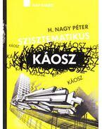 Szisztematikus káosz - Médiaszövegek 1994-2012 - H. Nagy Péter