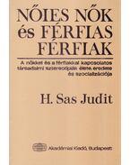 Nőies nők és férfias férfiak - H. Sas Judit