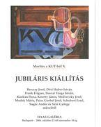 Jubiláris kiállítás - Haas János, Kopócsy Anna, Zsákovics Ferenc