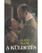 A küldetés - Habe, Hans