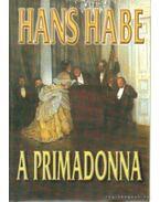 A primadonna - Habe, Hans