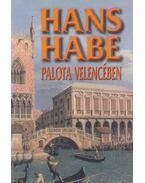 Palota Velencében - Habe, Hans