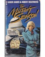 The Mutant Season - Haber, Karen, Robert Silverberg