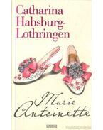 Marie Antoinette - Habsburg-Lothringen, Catharina