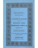 Organon-a (életműve) a gyógymüvészségnek vagy Hahnemann Sámuel Homeopathiá-ja - Hahnemann Sámuel