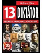 13 diktátor - Hahner Péter