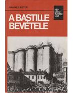 A Bastille bevétele - Hahner Péter