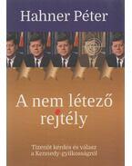 A nem létező rejtély - Hahner Péter