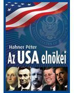 Az USA elnökei - Hahner Péter