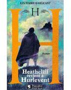 H - Heathcliff revient á Hurlevent - Haire-Sargeant, Lin