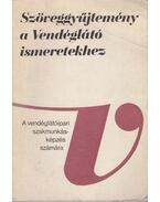 Szöveggyűjtemény a Vendéglátó ismeretekhez - Hajdu Endre, Hernádi Sándor, Varga Ödön