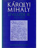 Károlyi Mihály levelezése III. 1925-1930 - Hajdu Tibor