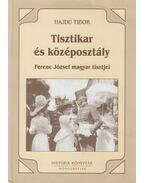 Tisztikar és középosztály - Hajdu Tibor