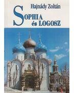 Sophia és Logosz (dedikált) - Hajnády Zoltán