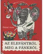 Az elefántról meg a fánkról - Hajnal Anna