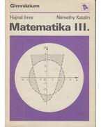 Matematika III. - Hajnal Imre, Némethy Katalin