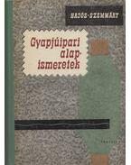 Gyapjúipari alapismeretek - Hajós István, Szemmáry László