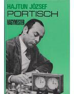 Portisch nagymester (dedikált) - Hajtun József