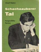 Schachzauberer Tal - Hajtun József