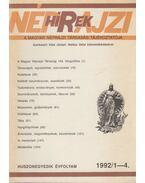 Néprajzi Hírek 1992/1-4. - Hála József, Balázs Géza