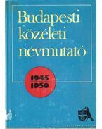 Budapesti közéleti névmutató 1945-1950 - Halasi László (szerk.)