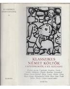 Klasszikus német költők a középkortól a XX. századig II. kötet - Halász Előd