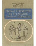Fizikai kísérletek és feladatok általános iskolásoknak - Halász Tibor, Bonifert Domonkosné dr., Molnár Györgyné, Miskolczi Józsefné