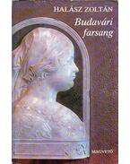 Budavári farsang (dedikált) - Halász Zoltán