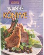 Húsételek könyve - Halmos Mónika, Nagy Elvira, Pelle Józsefné, Horváth Ilona, Boda Zoltánné
