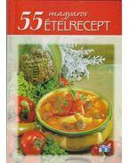 55 magyaros ételrecept - Halmos Monika