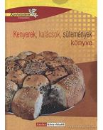 Kenyerek, kalácsok, sütemények könyve - Halmos Monika