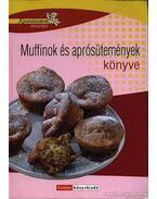 Muffinok és aprósütemények könyve - Halmos Monika, Nagy Elvira, Boda Zoltánné