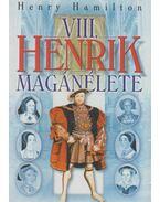 VIII. Henrik magánélete - Hamilton, Henry