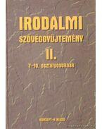 Irodalmi szöveggyűjtemény II. - Hámor Jánosné (összeáll.), Tölgyszéky Papp Gyuláné