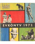 Film-Színház-Muzsika évkönyv 1972. - Hámori Ottó