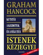 Istenek kézjegyei - Hancock, Graham
